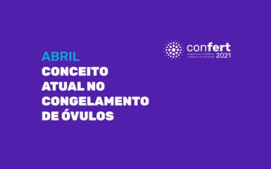CONCEITO ATUAL NO CONGELAMENTO DE ÓVULOS